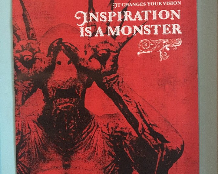 Inspiration is a monster